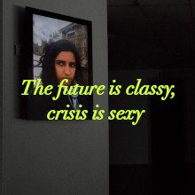The future is classy, crisis is sexy