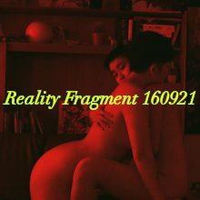 Reality Fragment 160921